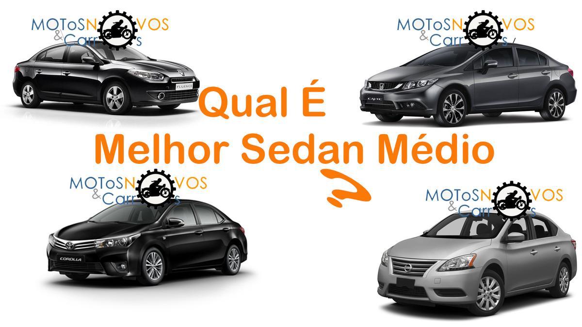 Saiba Qual O Melhor Sedan Medio Do Brasil