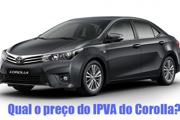 Qual o preço do IPVA do Corolla