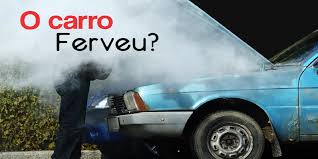 Motor do carro ferveu
